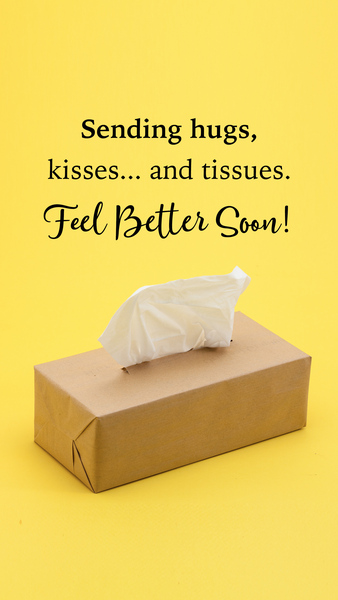 Kisses and Tissues