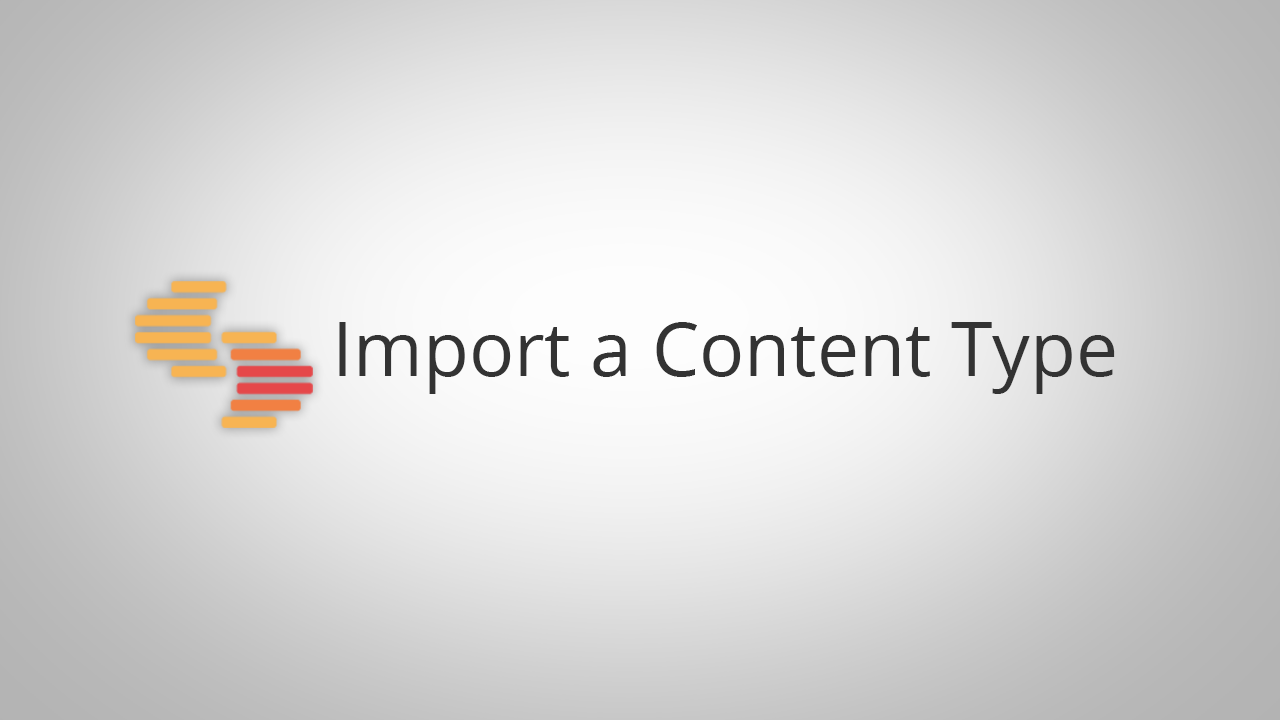 Import a Content Type.png