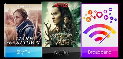 Sky TV, Netflix & Broadband