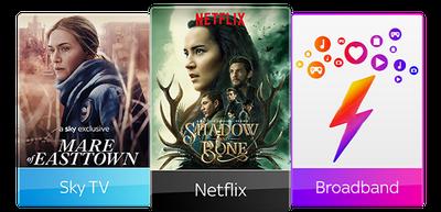 Sky TV, Netflix & Ultrafast Broadband