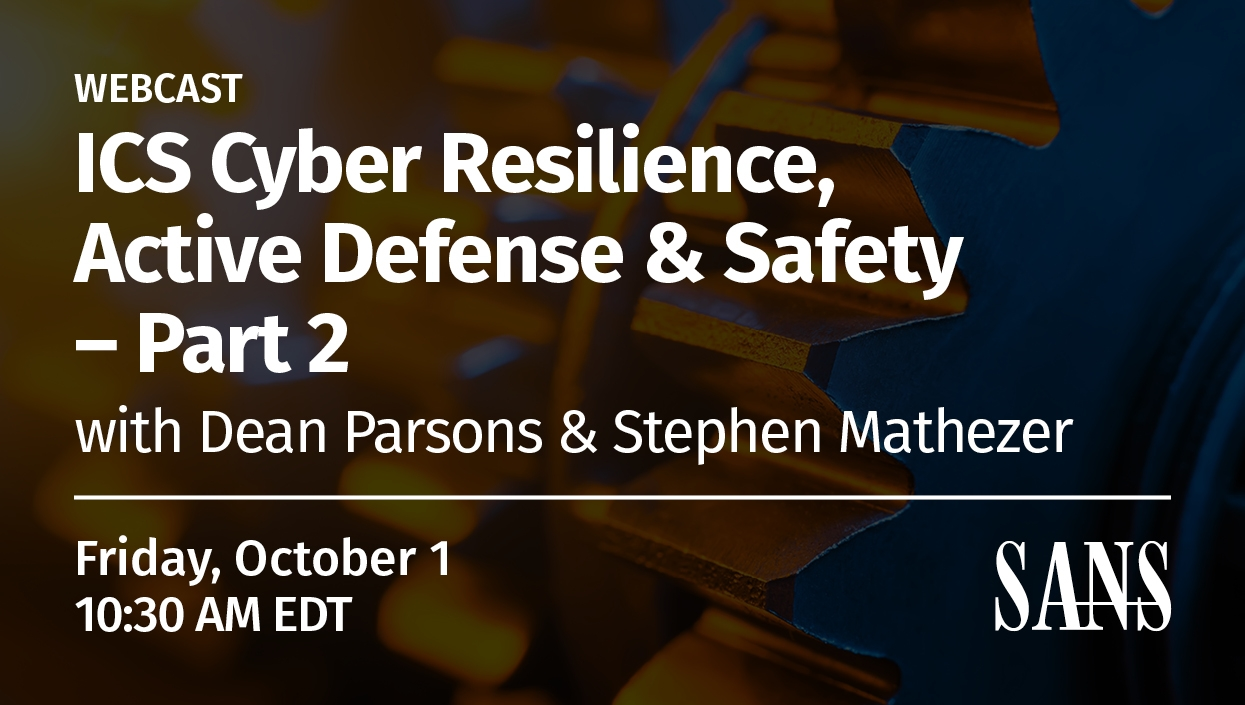 ICS_Webcast_Series_-_Cyber_Resilience_Active_Defense_&_Safety_-_PT2-.jpg
