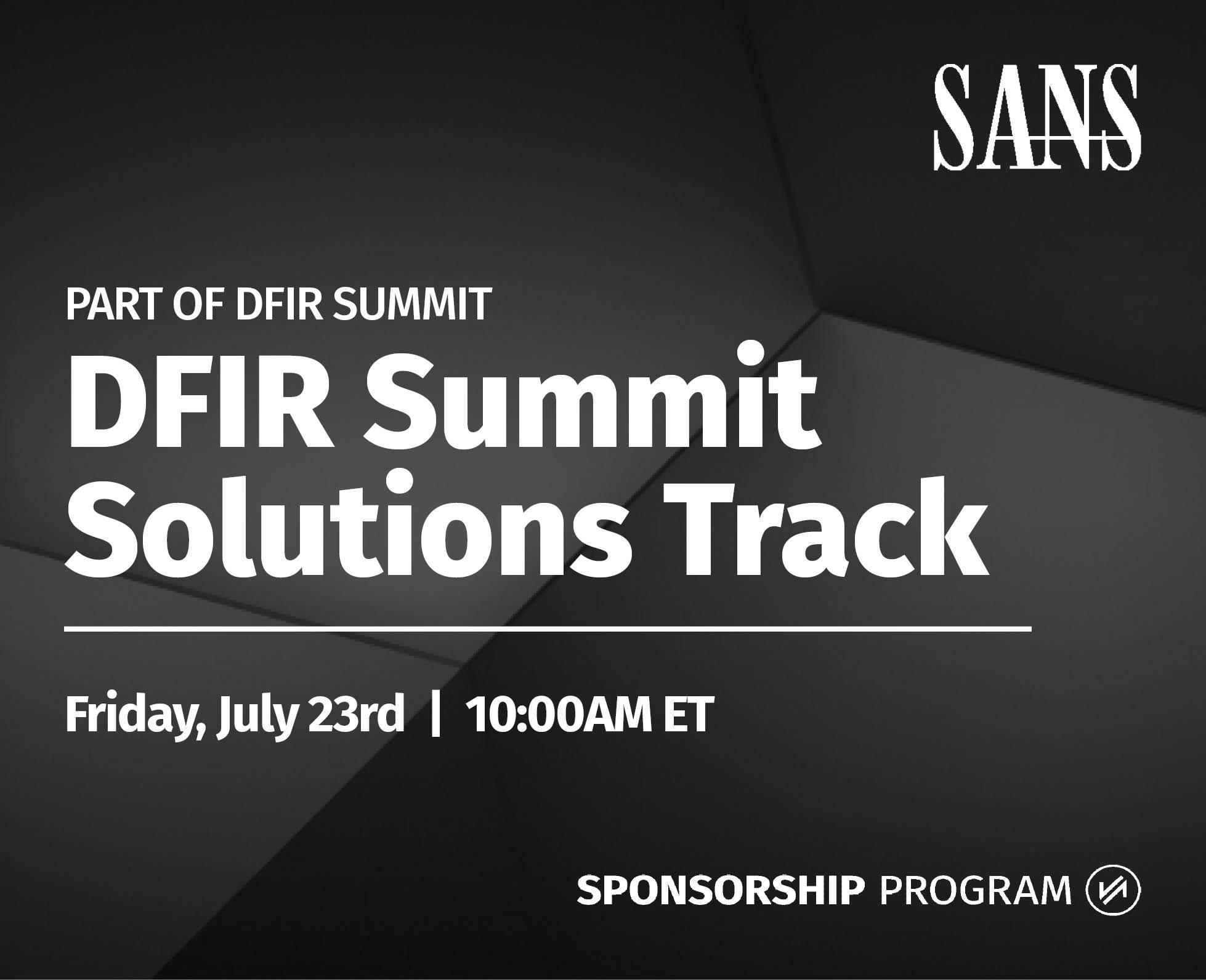 DFIR Summit Solutions Track.jpg