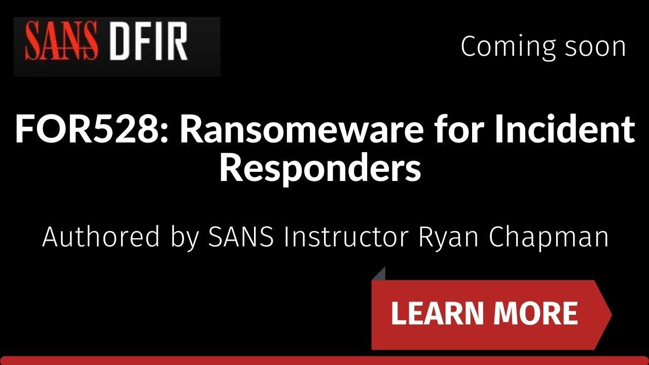 FOR528_Ransomware_for_Incident_Responders.jpg