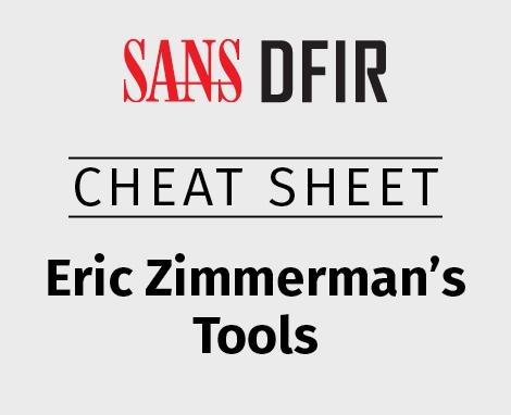 470x382_Cheat_DFIR_Zimmermans-Tools.jpg