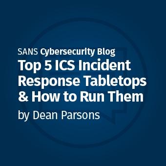 ICS_Blog_-_Top_5_ICS_Incident_Response_Tabletops_Social_Teaser.jpg