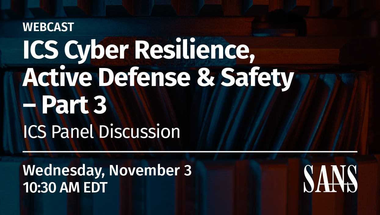 ICS_Webcast_Series_-_Cyber_Resilience_Active_Defense_&_Safety_-_PT3-.jpg