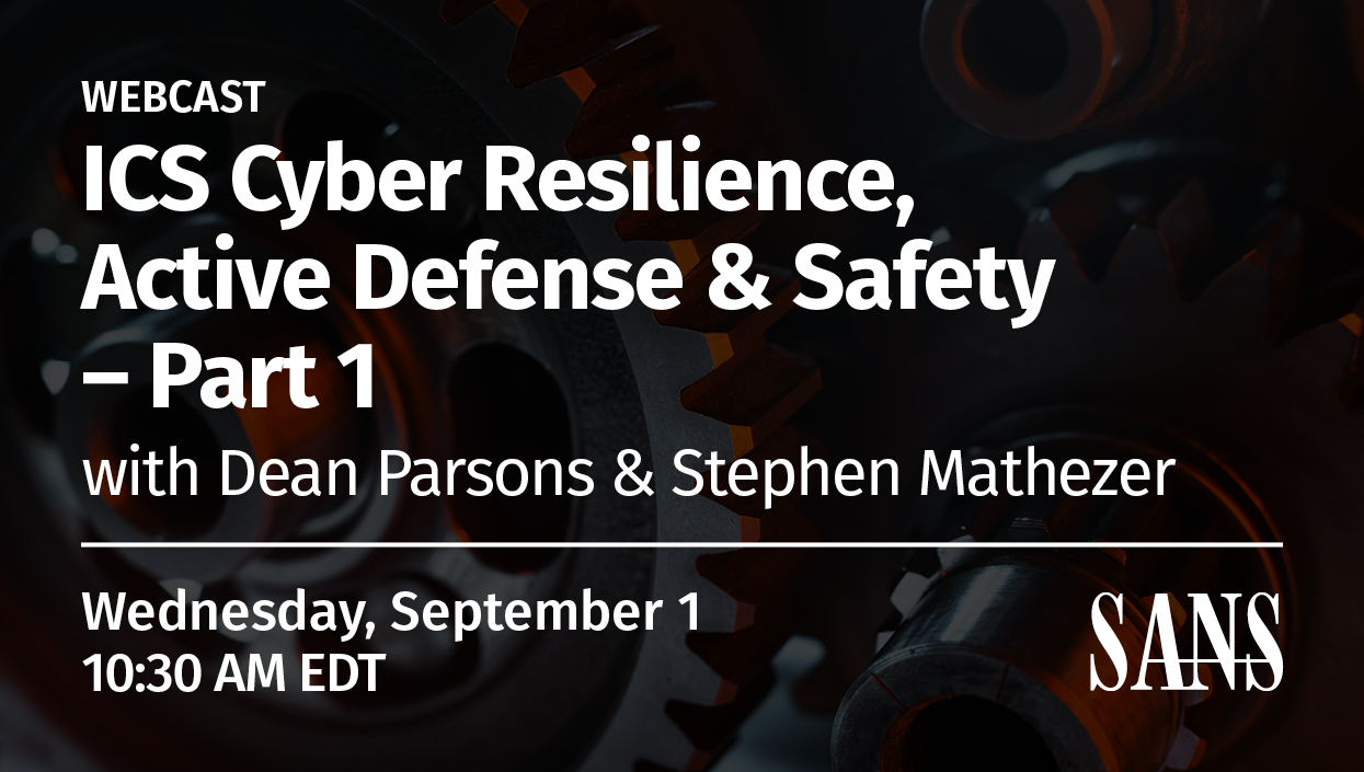 ICS_Webcast_Series_-_Cyber_Resilience_Active_Defense_&_Safety_-_PT1-.jpg