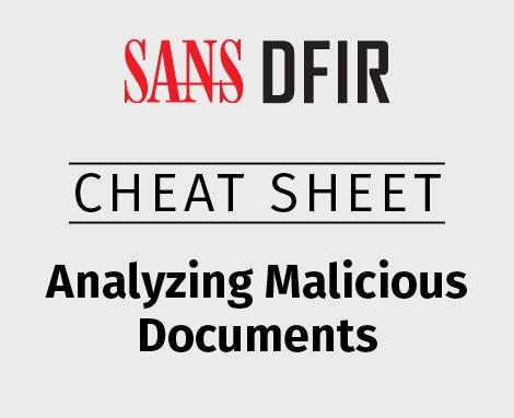 470x382_Cheat_DFIR_Malicious-Docs.jpg