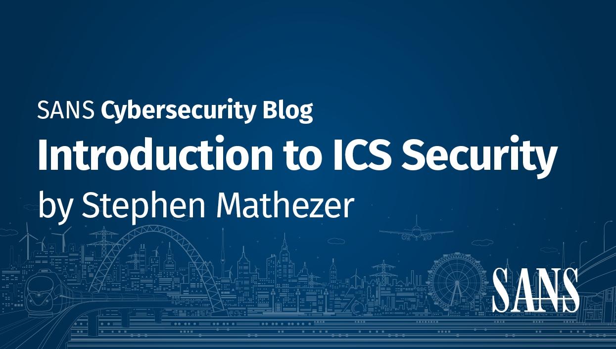 ICS_Introduction_to_ICS_Security_Blog_Series.jpg