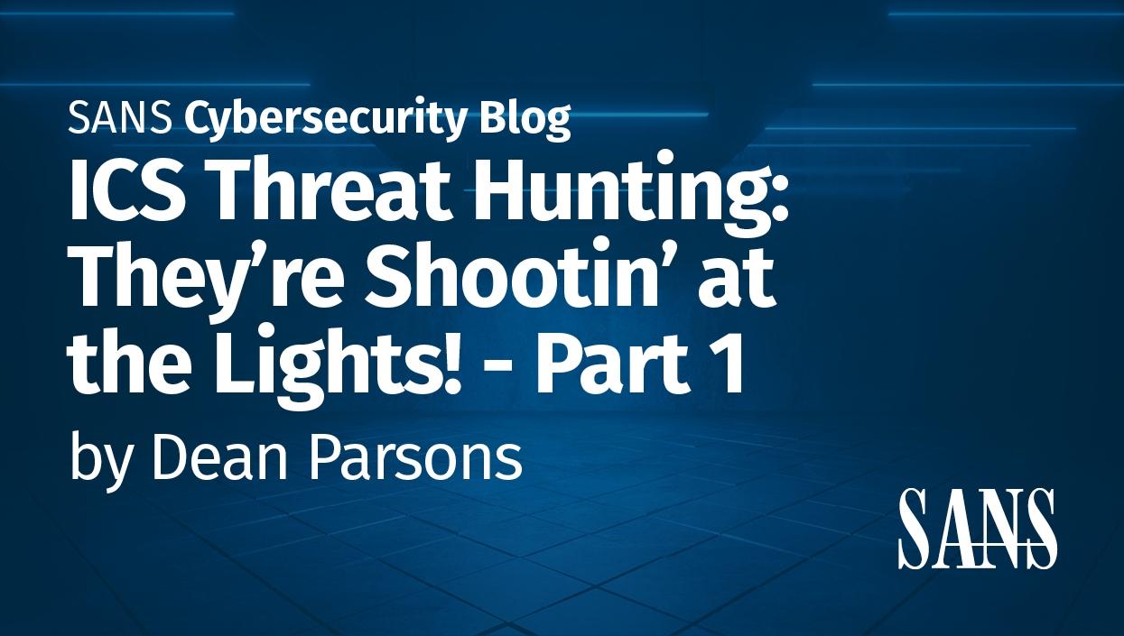 ICS_blog_-_ICS_Threat_Hunting_Part_1.jpg