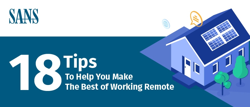 18 Tips to help you make the best for working remote infographic