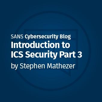 ICS_Introduction_to_ICS_Security_Blog_Series11.jpg