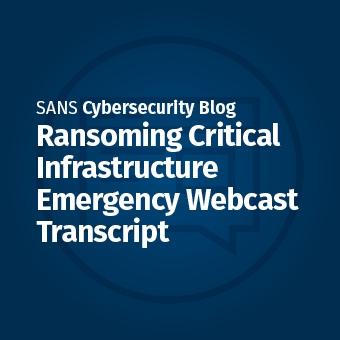 ICS_Ransoming_Critical_Infrastructure_-_Emergency_Webcast_Transcript_Blog2_(002).jpg