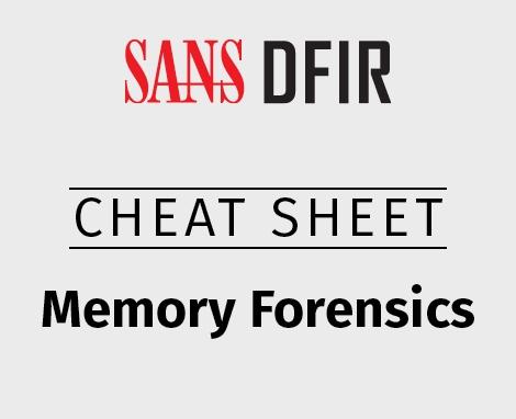 470x382_Cheat_DFIR_Memory-Forensics.jpg