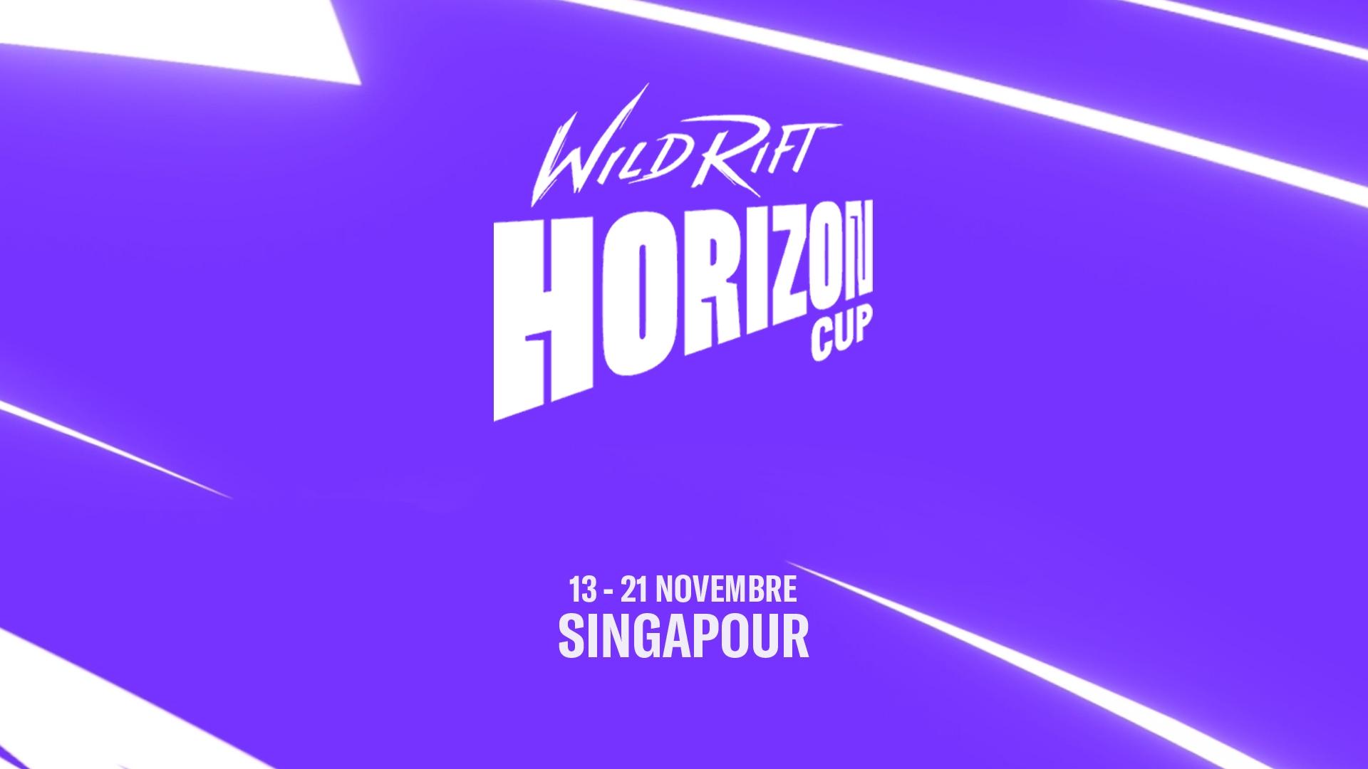 Présentation de la Wild Rift: Horizon Cup