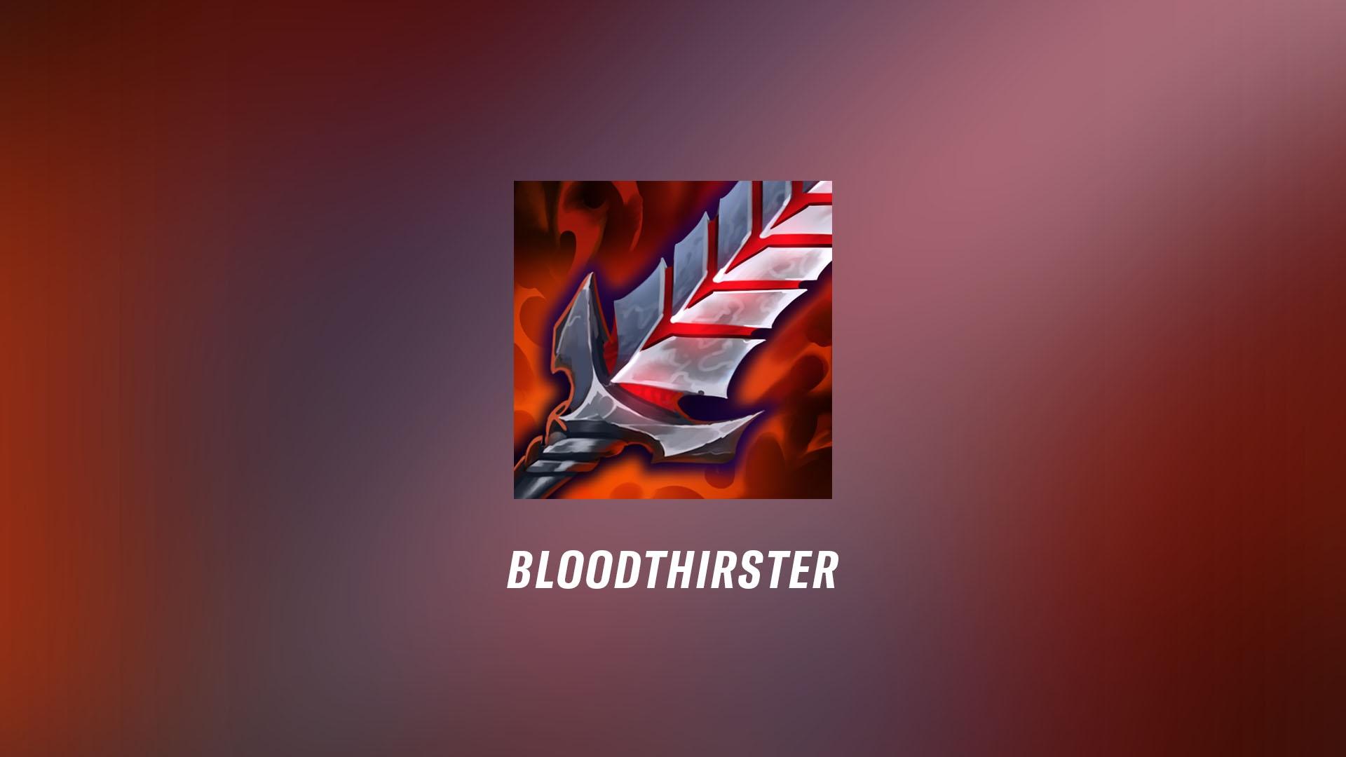 07272021_WRPatchNotes24_Bloodthirster.jpg