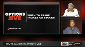When to Trade Indices or Stocks