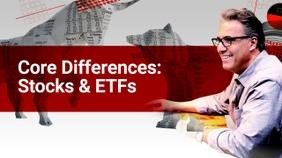 Core Differences: Stocks & ETFs