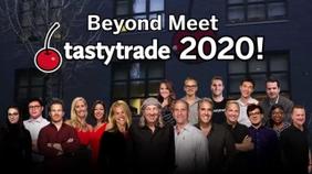 Meet tastytrade 2020