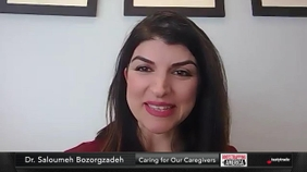 Dr. Saloumeh Bozorgzadeh of Caring for Our Caregivers