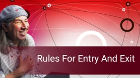 Rules For Entry And Exit
