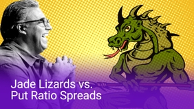 Jade Lizards vs. Put Ratio Spreads