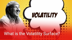 What is the Volatility Surface?