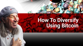 How to Diversify Using Bitcoin