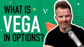 Vega in Options Explained