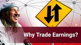 Why Trade Earnings