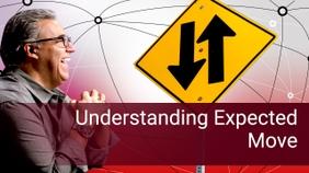 Understanding Expected Move