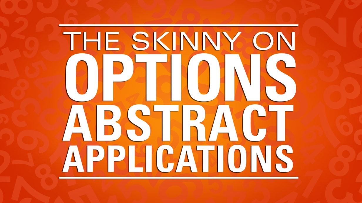 The Skinny on Options: Abstract Applications hero image
