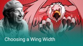 Choosing a Wing Width