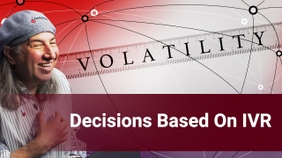 Decisions Based On IVR