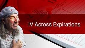 IV Across Expirations