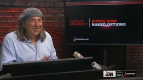 Sizing Risk | Naked Options
