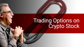 Trading Options on Crypto Stock
