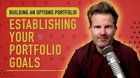 Establishing Your Portfolio Goals