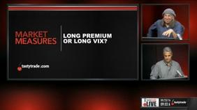 Long Premium or Long VIX?