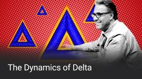 The Dynamics of Delta