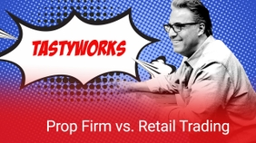 Prop Firms vs Retail Trading