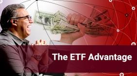 The ETF Advantage