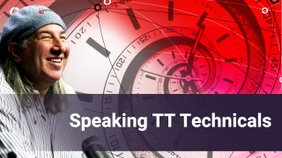 Speaking TT Technicals