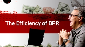 The Efficiency of BPR