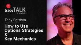 How to Use Options Strategies & Key Mechanics