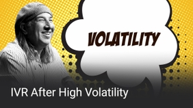 IVR After High Volatility