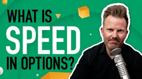 Speed in Options Explained