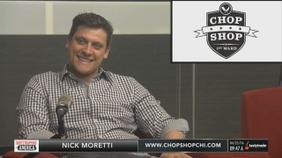 Nick Moretti of Chop Shop