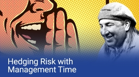 Hedging Risk with Management Time