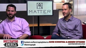 Bootstrapping with David Schonthal and Andrew Cittadine of MatterChicago.com